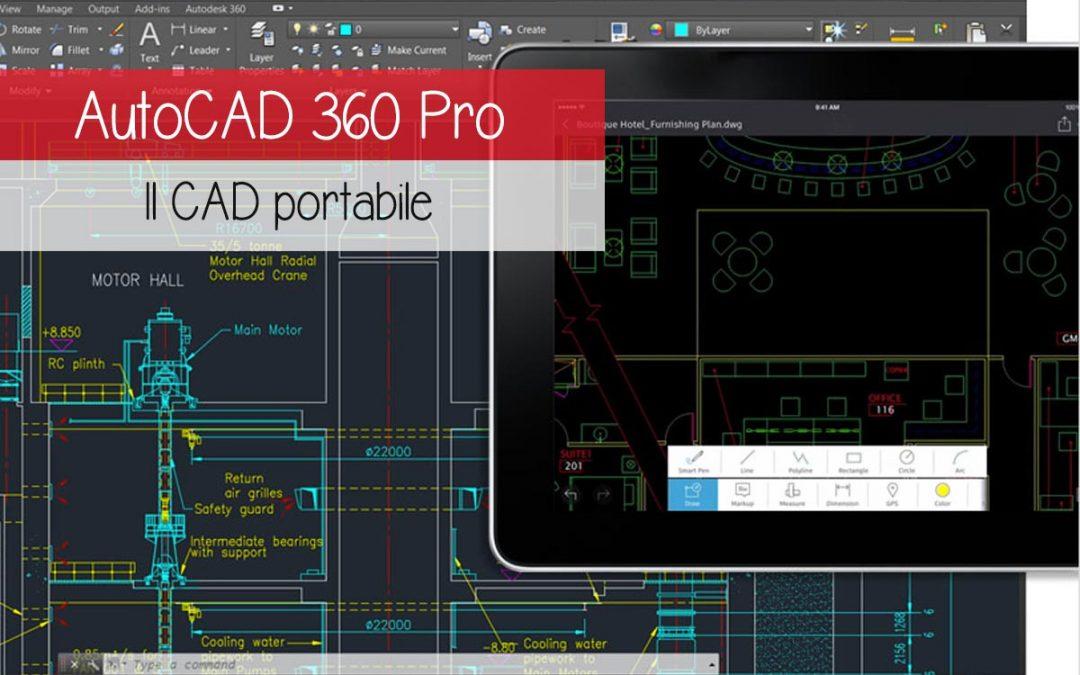 Scopriamo AutoCAD 360 Pro, il CAD portabile