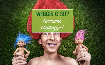 WebGIS o SIT? Facciamo chiarezza!