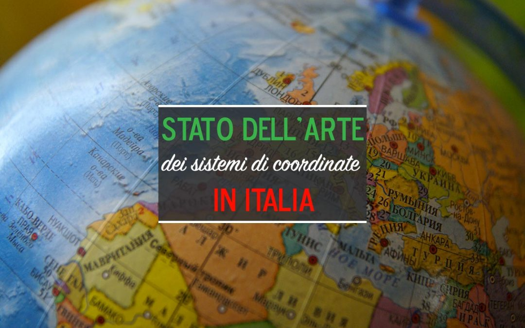 Lo stato dell'arte dei sistemi di coordinate in Italia